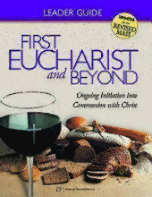 First Eucharist and Beyond Leaders Guide