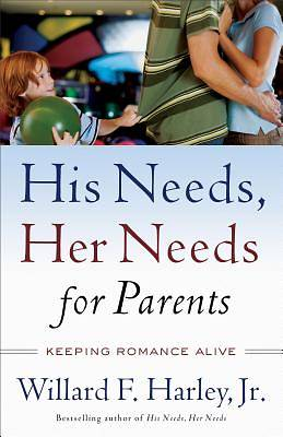 His Needs, Her Needs for Parents [ePub Ebook]