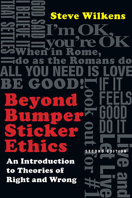 Picture of Beyond Bumper Sticker Ethics
