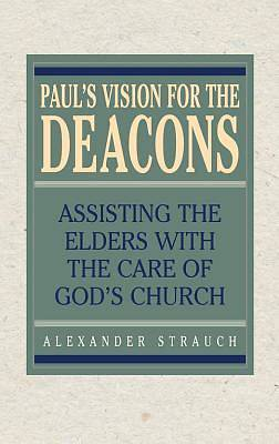 Picture of Paul's Vision for the Deacons