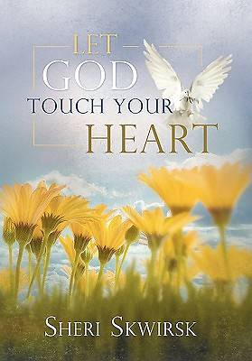 Picture of Let God Touch Your Heart