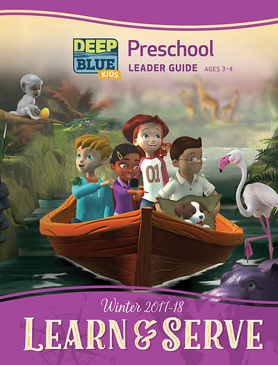 Deep Blue Kids Learn & Serve Preschool Leader Guide Download Winter 2017-18