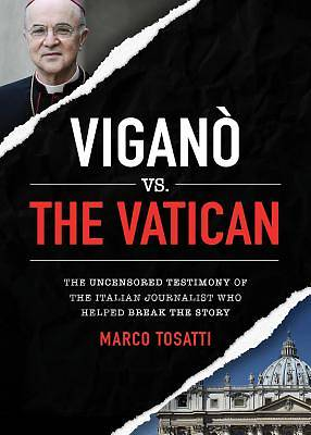 Picture of Vigano Vs the Vatican