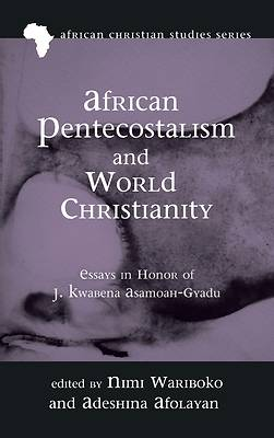 Picture of African Pentecostalism and World Christianity