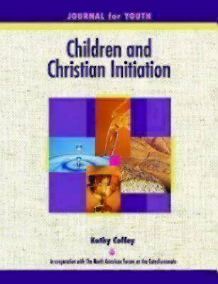 Picture of Children and Christian Initiation Journal for Youth Ages 11-14