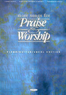 More Songs for Praise and Worship