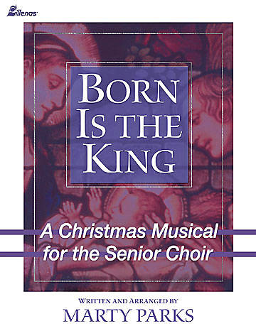 Born is the King Choral Book