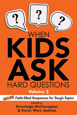 Picture of When Kids Ask Hard Questions, Volume 2