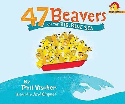 47 Beavers on the Big Blue Sea