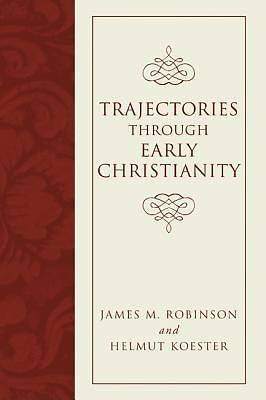 Picture of Trajectories Through Early Christianity