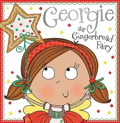 Georgie the Gingerbread Fairy Story Book