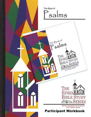 Efird Bible Study Series-  The Book of Psalms Individual Study Kit