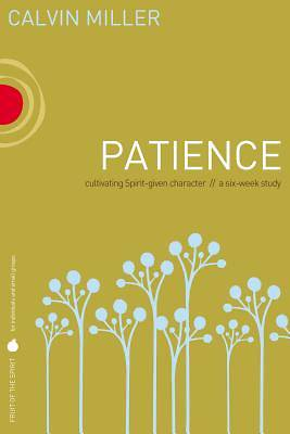 Fruit of the Spirit Study Series - Patience