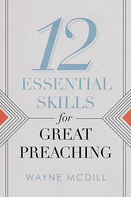 Picture of 12 Essential Skills for Great Preaching