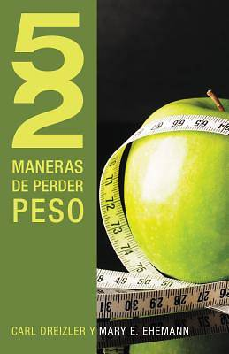Picture of 52 Maneras de Perder Peso = 52 Ways to Lose Weight