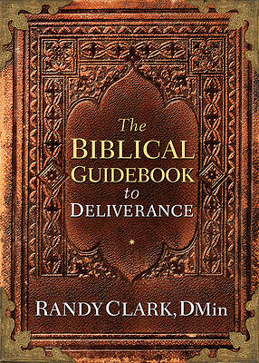 Picture of The Biblical Guidebook to Healing and Deliverance