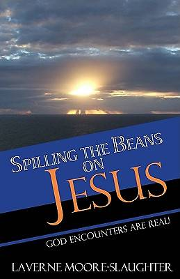 Spilling the Beans on Jesus