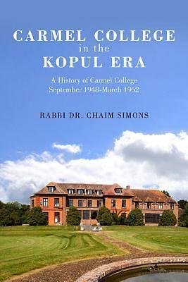 Picture of Carmel College in the Kopul Era