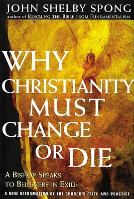 Picture of Why Christianity Must Change or Die