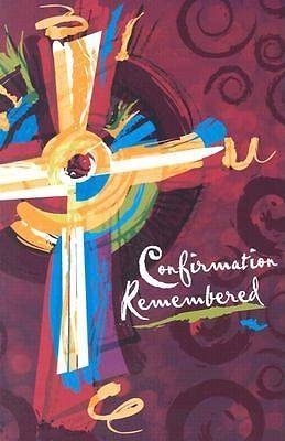 Confirmation Remembered
