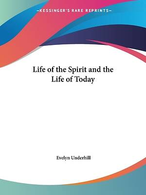 Life of the Spirit and the Life of Today