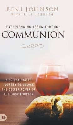 Picture of Experiencing Jesus Through Communion