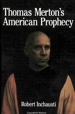 Picture of Thomas Merton's American Prophecy
