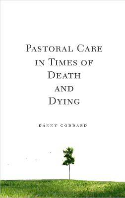 Picture of Pastoral Care in Times of Death and Dying