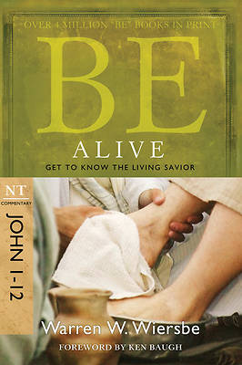Picture of Be Alive (John 1-12)