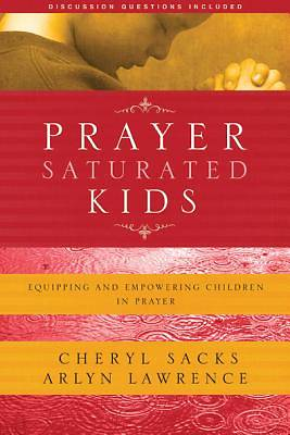 Prayer-Saturated Kids