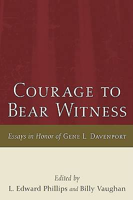 Courage to Bear Witness