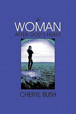 A Woman After Gods Heart