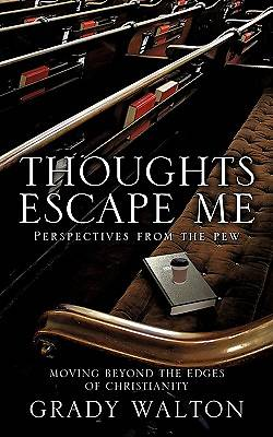 Thoughts Escape Me