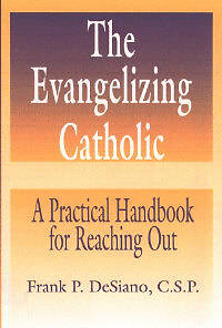 The Evangelizing Catholic