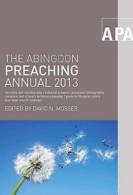 The Abingdon Preaching Annual 2013