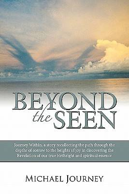 Beyond the Seen
