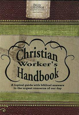 Billy Graham Christian Workers Handbook