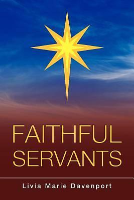 Picture of Faithful Servants