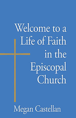 Picture of Welcome to a Life of Faith in the Episcopal Church