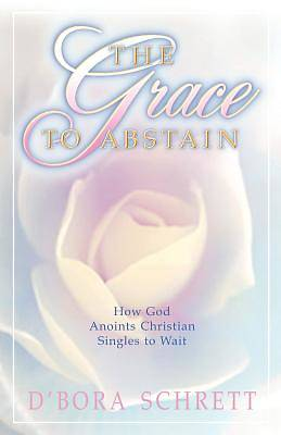 Picture of The Grace to Abstain