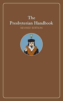 Picture of The Presbyterian Handbook, Revised Edition