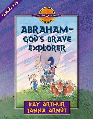 Abraham--Gods Brave Explorer [ePub Ebook]
