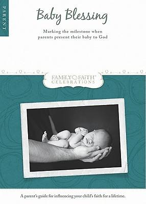 Baby Blessing Parent Guide