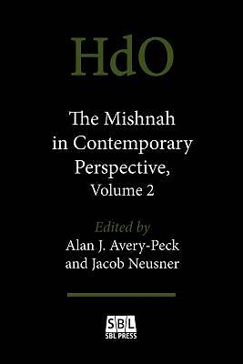 Picture of The Mishnah in Contemporary Perspective, Volume 2