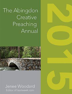 The Abingdon Creative Preaching Annual 2015 - eBook [ePub]