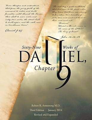 Sixty-Nine Weeks of Daniel, Chapter 9