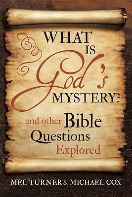 What Is Gods Mystery?