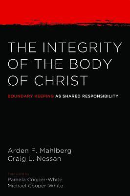 Picture of The Integrity of the Body of Christ