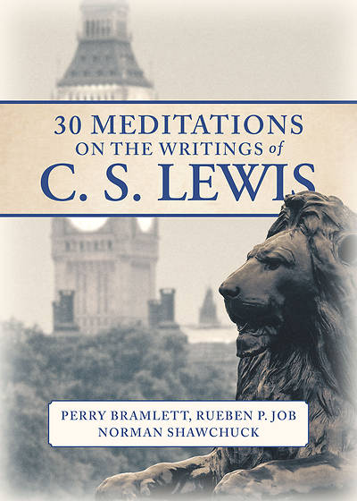 Picture of 30 Meditations on the Writings of C.S. Lewis