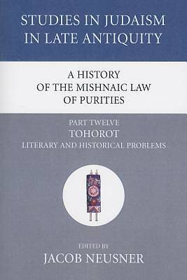 Picture of A History of the Mishnaic Law of Purities, Part Twelve